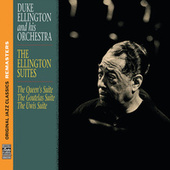 The Ellington Suites [Original Jazz Classics Remasters] by Duke Ellington