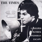 I Helped Patrick McGoohan Escape by The Times