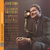 Zoot Sims And The Gershwin Brothers [Original Jazz Classics Remasters] by Zoot Sims