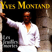 Les Feuilles Mortes by Yves Montand