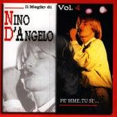Pe' Mme, Tu Si'… by Nino D'Angelo