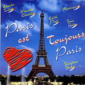 Paris Est Toujours Paris! by Various Artists