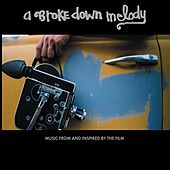 A Broke Down Melody by Various Artists