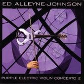 Purple Electric Violin Concerto 2 by Ed Alleyne-Johnson
