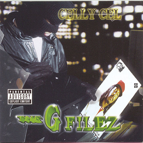 The 'G' Filez by Celly Cel