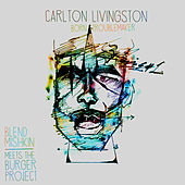 Born Troublemaker by Carlton Livingston