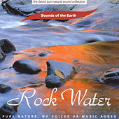 Rock Water by Sounds Of The Earth