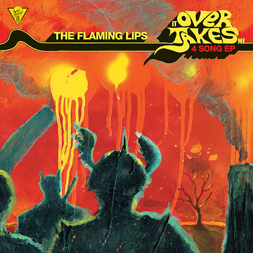 It Overtakes Me by The Flaming Lips