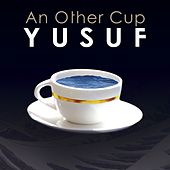 An Other Cup by Yusuf Islam