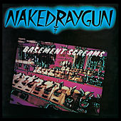 Basement Screams by Naked Raygun