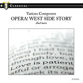 Opera! West Side Story and more… by 21st Century Symphony Orchestra
