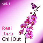 Real Ibiza Chill Out (Vol. 1) by Various Artists