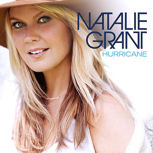 Hurricane by Natalie Grant