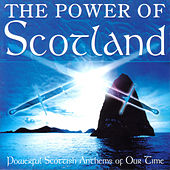 The Power Of Scotland by Various Artists