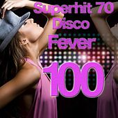 Superhit 70 (Disco Fever 100) by Various Artists