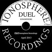 Duel by Ionosphere