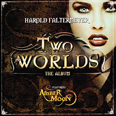 Two Worlds by Harold Faltermeyer