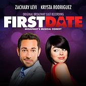 First Date (Original Broadway Cast Recording) by Various Artists