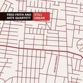 Still Urban by Fred Frith