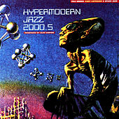 Hypermodern Jazz 2000.5 by Alec Empire