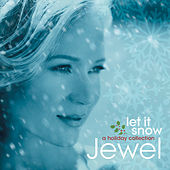 Let It Snow: A Holiday Collection by Jewel