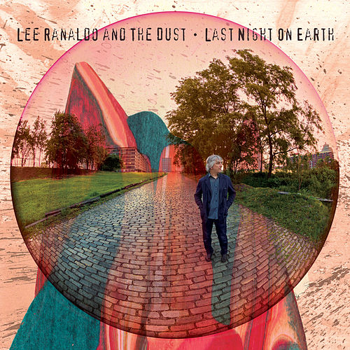 Last Night On Earth by Lee Ranaldo