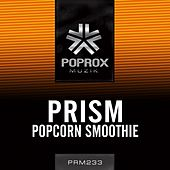 Popcorn Smoothie by Prism