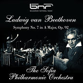 Ludwig Van Beethoven: Symphony No. 7 in a Major, Op. 92 by Sofia Philharmonic Orchestra