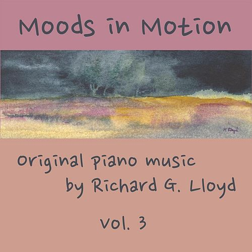 Moods in Motion, Vol. 3 by Richard Lloyd