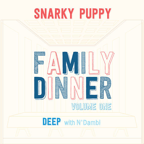 Deep (with N'Dambi) by Snarky Puppy