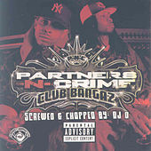 Club Bangaz (Screwed) by Partners-N-Crime