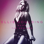 Burn (Remixes) by Ellie Goulding