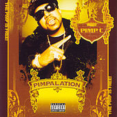 Pimpalation (Limited Edition) by Pimp C