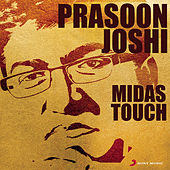Prasoon Joshi: Midas Touch by Various Artists