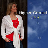Higher Ground - Single by Devi