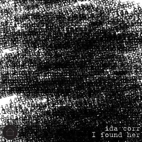 I Found Her by Ida Corr