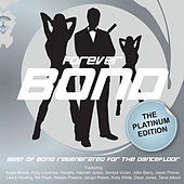 Forever Bond - Platinum Edition by Various Artists