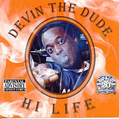 Hi Life von Devin The Dude