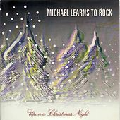 Upon A Christmas Night by Michael Learns to Rock