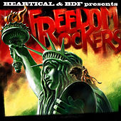 Heartical & BDF Presents Freedom Rockers by Various Artists
