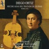 Diego Ortiz: Recercadas del Tratado de Glosas by Various Artists