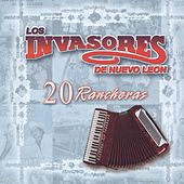 20 Rancheras by Los Invasores De Nuevo Leon