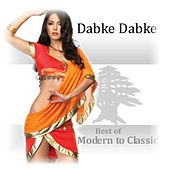 Dabke Dabke - Modern to Classic by Various Artists