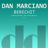 Berechit by Dan Marciano