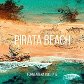 Pirata Beach - Formentera, Vol. 1/13 by Various Artists