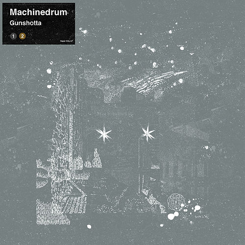 Gunshotta Ave. EP by Machinedrum