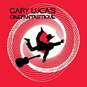 Cinefantastique by Gary Lucas