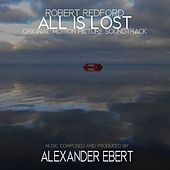All Is Lost (Original Motion Picture Soundtrack) by Alexander Ebert
