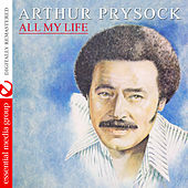 All My Life (Digitally Remastered) by Arthur Prysock