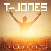Victorious by T. Jones